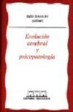 evolucion cerebral y psicopatologia 9788493091446