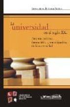 la universidad en el siglo xxi: para una reforma democratica y em ancipadora de la universidad-boaventura de sousa santos-9788495294746