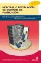 instalador de maquinas y equipos de industriales: montaje e insta lacion de cadenas de fabricacion-pablo comesaña costas-9788496153646