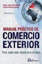 manual practico de comercio exterior-miguel angel martin-9788496743946