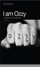 i am ozzy: memorias de ozzy osbourne (4ª ed.)-ozzy osbourne-9788496879546