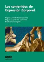 los contenidos de expresion corporal begoña (coord.) learreta ramos miguel angel sierra zamorano 9788497290746