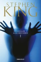 pesadillas y alucinaciones i-stephen king-9788497596046