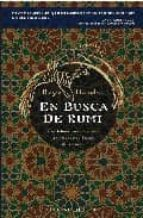 en busca de rumi: una fabula para descubrir los verdaderos deseos del corazon roger housden 9788497772846