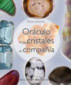 oraculo de los cristales de compañia-nina llinares-9788497775946