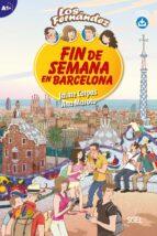 colección los fernández: fin de semana en barcelona a1+-9788497789646