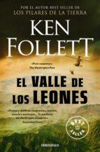 el valle de los leones ken follett 9788497930246