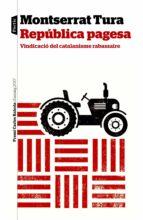 república pagesa-montserrat tura-9788498094046