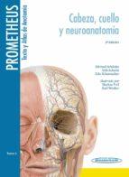 prometheus texto y atlas anatomia 3ªed tomo 3 (cabeza, cuello y neuroanatomia)-9788498357646