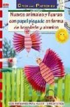 nuevos animales y figuras con papel plegado en forma de acordeon y abanico con patrones para realizar 13 proyectos-corinne hofmann-9788498740646