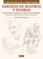 esbozos de rostros y figuras: paginas del cuaderno de apuntes del artista para uso de esttudiantes de escuelas de arte y de artistas-giovanni civardi-9788498741346