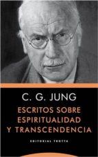 Escritos sobre espiritualidad y transcendencia Descargas gratuitas de libros electrónicos epub