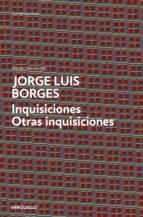 inquisiciones; otras inquisiciones-jorge luis borges-9788499089546