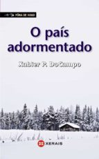 El libro de O pais adormentado autor XABIER P. DOCAMPO TXT!