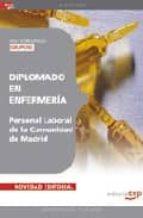 DIPLOMADO EN ENFERMERIA (GRUPO II) PERSONAL LABORAL DE LA COMUNID AD DE MADRID: TEST ESPECIFICO