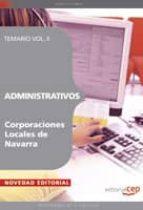 ADMINISTRATIVOS CORPORACIONES LOCALES DE NAVARRA. TEMARIO VOL. II