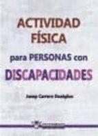 actividad fisica para personas con discapacidad-josep carrera duaiges-9788499933146