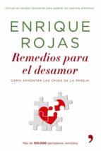 remedios para el desamor (ebook)-enrique rojas-9788499980546