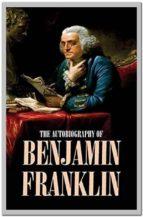 autobiography of benjamin franklin (ebook) 9788827579046