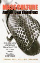 El libro de Mass culture and national traditions autor VALERIA CAMPORESI- DOC!