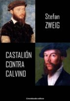 castalión contra calvino (ebook) stefan zweig 9788899637446