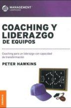 coaching y liderazgo de equipos peter hawkins 9789506417246