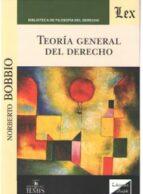 teoria general del derecho (bobbio   ed. olejnik) norberto bobbio 9789583510946