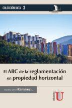 el abc de la reglamentación en propiedad horizontal (ebook) martha elena ramírez 9789587624946
