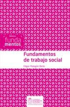fundamentos de trabajo social (ebook)-edgar malagon bello-9789587750546