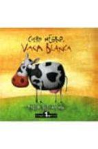 cuero negro, vaca blanca-pablo bernasconi-9789871337446