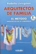 arquitectos de familia el metodo. arquitectos de la comunidad rodolfo livingston 9789875840546