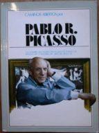 El libro de Caminos abiertos por pablo picasso. 1881-1973. un nombre que figura destacado en todas las páginas de la historia del arte del siglo xx autor VV. AA. DOC!