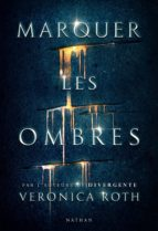 marquer les ombres - extrait (ebook)-veronica roth-3133092223556