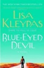 blue-eyed devil-lisa kleypas-9780312351656