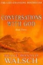 conversations with god (book three) neale donald walsch 9780340765456
