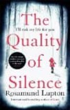 the quality of silence rosamund lupton 9780349408156