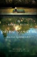 the solitude of prime numbers paolo giordano 9780385616256