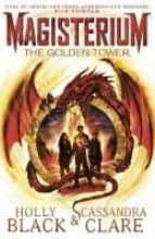 magisterium: the golden tower cassandra clare holly black 9780552567756
