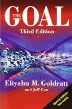 the goal: a process of ongoing improvement (3rd ed.) eliyahu m. goldratt jeff cox 9780566086656