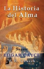 edgar cayce la historia del alma (ebook)-w.h. church-9780876048856