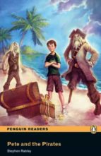 pete and the pirates book/cd pack: easystarts (penguin readers) stephen rabley 9781408232156