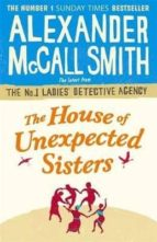 the house of unexpected sisters alexander mccall smith 9781408708156