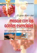 el gran libro del masaje con los aceites esenciales (ebook)-francesco padrini-9781683254256