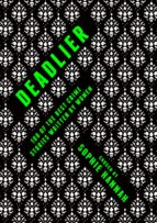 deadlier (ebook) 9781784975456