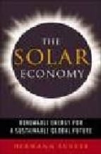 the solar economy: renewable energy for a sustainable global futu re hermann scheer 9781844070756