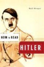 how to read hitler neil gregor 9781862077256