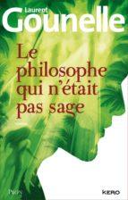 le philosophe qui n'était pas sage (ebook) laurent gounelle 9782259220156