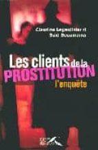 Clients de la prostitution 978-2750902056 EPUB PDF por S.bouamama
