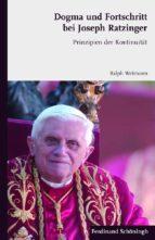 dogma und fortschritt bei joseph ratzinger (ebook)-ralph weimann-9783657773756
