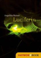 luciferin (ebook)-angelika rainer-9783709976456